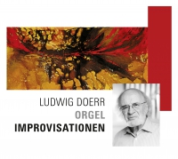 Ludwig Doerr Orgel Improvisationen