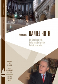 Hommage à Daniel Roth - Portrait of an Artist