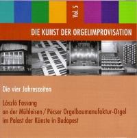 Die Kunst der Orgelimprovisation - Die vier Jahreszeiten - Vol. 5