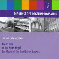 Die Kunst der Orgelimprovisation - Die vier Jahreszeiten - Vol. 7