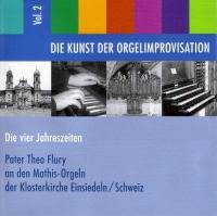 Die Kunst der Orgelimprovisation - Die vier Jahreszeiten - Vol. 2