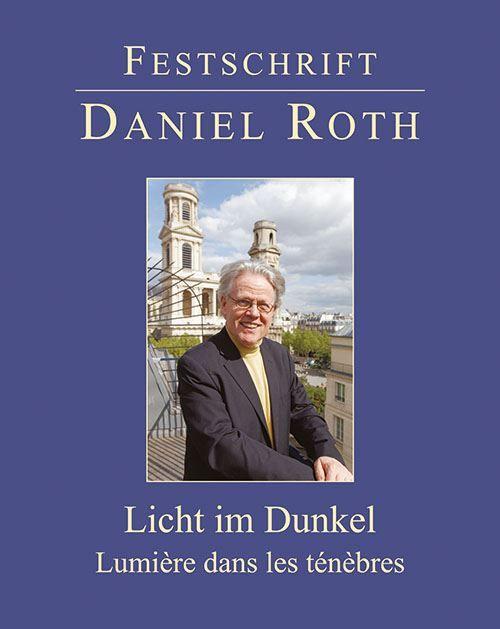 Organpromotion Festschrift Daniel Roth Zum 75 Geburtstag