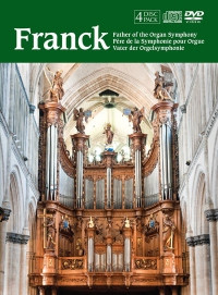 César Franck, Vater der Orgelsymphonie
