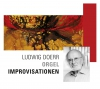 Ludwig Doerr: Orgel Improvisationen