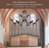 The new Grenzing organ of monastery Maulbronn (new edition december 2014)