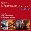 Orgelimprovisationen zum Kirchenjahr - Vol. 5