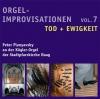 Orgelimprovisationen zum Kirchenjahr - Vol. 7