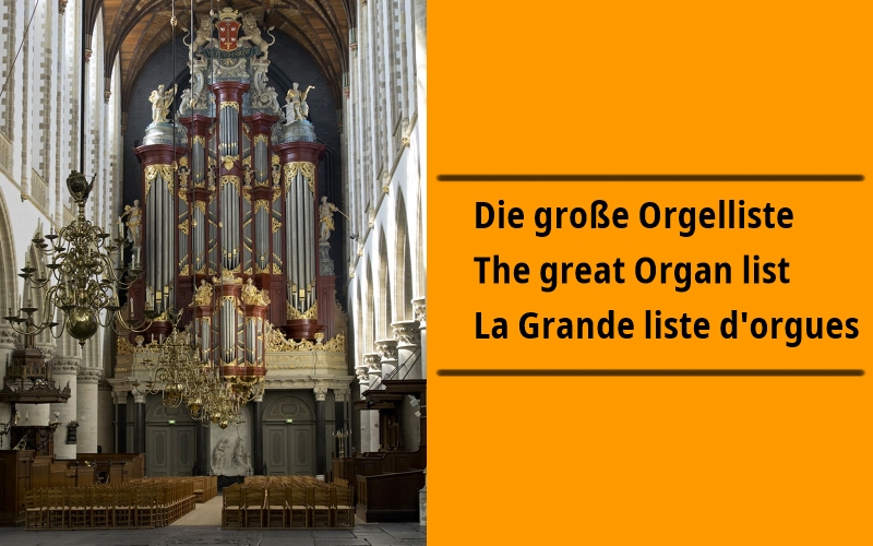 The great Organ list
