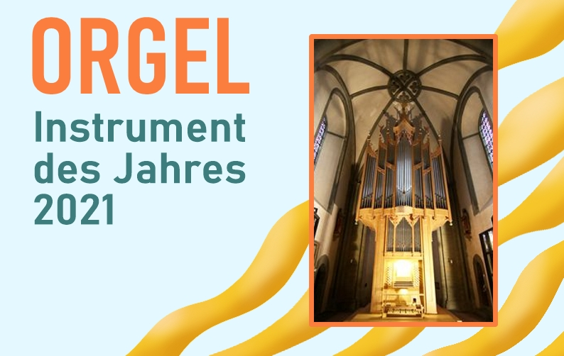 The organ - instrument of the year 2021